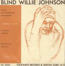 Blind Willie Johnson: His Story Told Annotated & Doc, CD