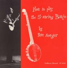 Pete Seeger: How To Play A 5-String Banjo (, CD