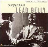Leadbelly (Huddy Ledbetter): Bourgeois Blues, CD
