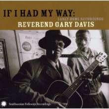 Blind Gary Davis: If I Had My Way: Early Home Recordings, CD