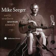 Mike Seeger: Early Southern Guitar Sounds, CD