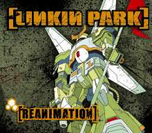 Linkin Park: Reanimation, CD