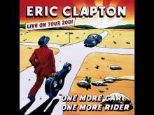 Eric Clapton: One More Car, One More Rider, 2 CDs
