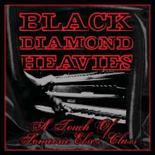 Black Diamond Heavies: Touch Of Some One Else's Class, CD