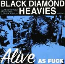 Black Diamond Heavies: Alive As Fuck: Masonic Lodge, KY, CD
