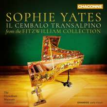 Sophie Yates - Il Cembalo Transalpino, CD
