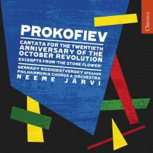 Serge Prokofieff (1891-1953): Kantate zum 20.Jahrestag der Oktoberrevolution, CD