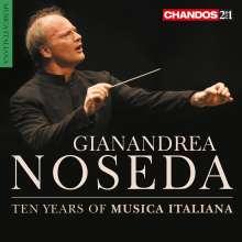 Gianandrea Noseda - Ten Years of Musica Italiana, 2 CDs