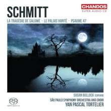 Florent Schmitt (1870-1958): La Tragedie de Salome op.50, SACD