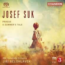 Josef Suk (1874-1935): Ein Sommermärchen op.29, Super Audio CD