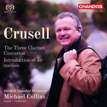 Bernhard Crusell (1775-1838): Klarinettenkonzerte Nr.1-3 (opp.1,5,11), Super Audio CD