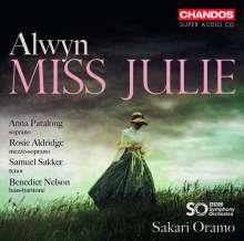 William Alwyn (1905-1985): Miss Julie (Oper in 2 Akten), 2 Super Audio CDs
