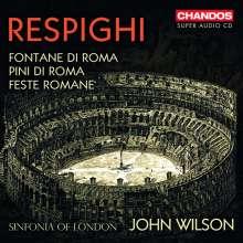 Ottorino Respighi (1879-1936): Fontane di Roma, Super Audio CD
