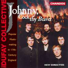 Johnny,Cock thy Beaver, CD