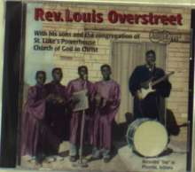 Rev. Louis Overstreet: With His Sons & Congregation ..., CD