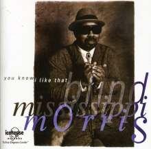 Blind Mississippi Morri: You Know I Like That, CD