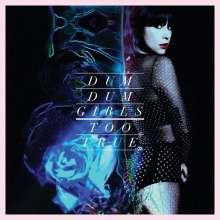 Dum Dum Girls: Too True, LP