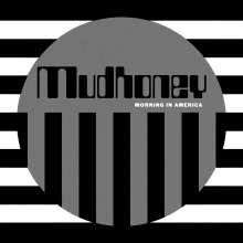 Mudhoney: Morning In America EP, LP