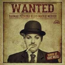 Kurt Weill (1900-1950): Songs - Wanted, CD