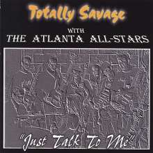 Totally Savage: Just Talk To Me, CD