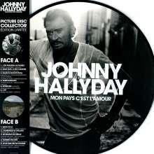 Johnny Hallyday: Mon Pays C'est L'amour (Limited Edition) (Picture Disc), LP