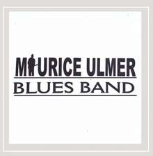 Maurice Ulmer Blues Band: Maurice Ulmer Blues Band, CD