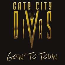 Gate City Divas: Goin' To Town, CD