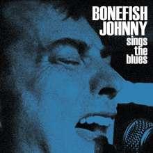 Bonefish Johnny: Sings The Blues, CD