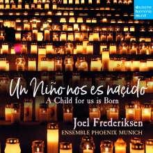Un Nino nos es nascido - Spanische Weihnachtsmusik des 16. Jahrhunderts, CD