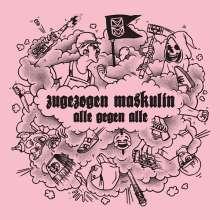 Zugezogen Maskulin: Alle gegen Alle, 1 LP und 1 CD