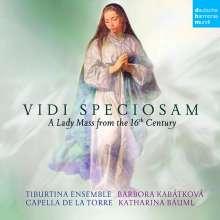 """Capella de la Torre - """"Vidi Speciosam"""" A Lady Mass from the 16th Century, CD"""