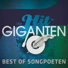 Die Hit-Giganten: Best Of Songpoeten, 3 CDs