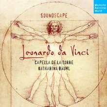 """Capella de la Torre - """"Soundscape - Leonardo da Vinci"""", CD"""