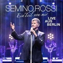 Semino Rossi: Ein Teil von mir (Live aus Berlin), 2 CDs