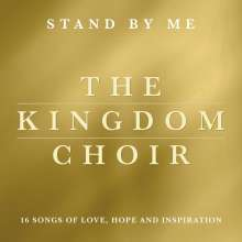 The Kingdom Choir: Stand By Me (Bonusedition), CD