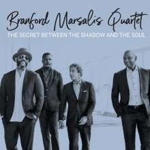 Branford Marsalis (geb. 1960): The Secret Between The Shadow And The Soul, CD