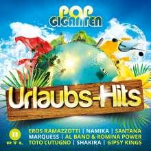 Pop Giganten: Urlaubs-Hits, 2 CDs