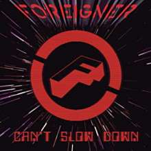 Foreigner: Can't Slow Down, CD