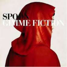 Spoon (Indie Rock): Gimme Fiction (Reissue 2020), LP