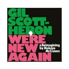 Gil Scott-Heron (1949-2011): We're New Again - A Reimagining By Makaya McCraven, LP