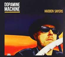 Hadden Sayers: Dopamine Machine, CD