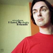 """Stephen Duffy: I Love My Friends, 1 LP und 1 Single 7"""""""