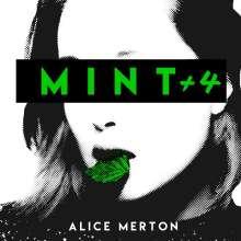 Alice Merton: Mint (+ 4 Bonustracks), CD