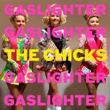 The Chicks: Gaslighter, CD