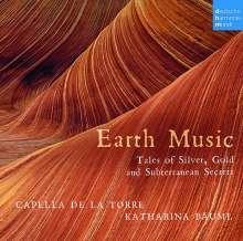 Capella de la Torre - Earth Music (Tales of Silver, Gold and other subterranean Secrets), CD