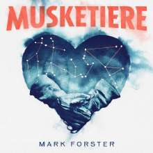 Mark Forster: Musketiere, LP