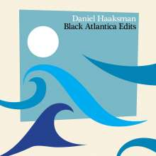 Daniel Haaksman: Black Atlantica Edits, CD