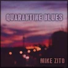 Mike Zito: Quarantine Blues, CD