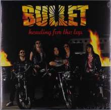 Bullet: Heading For The Top (180g) (Clear Vinyl), LP