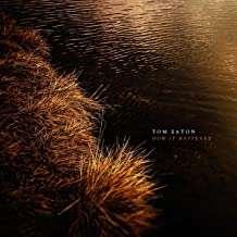 Tom Eaton: How It Happened, CD